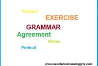 Contoh soal Agreement (Grammar Online learning)