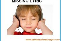 101  Learning English: Latihan Listening Test-Missing lyric