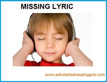 101  Learning English: Latihan Listening Test-Missing lyric