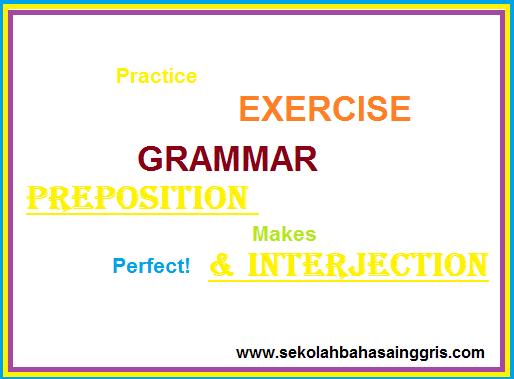100 Materi Full Tentang Preposition Dan Interjection