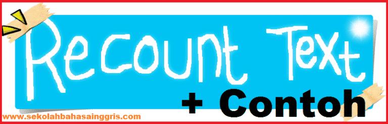 100 Contoh Recount Text Bahasa Inggris Terupdate