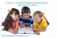 3 Cara 11 Langkah Membaca Bahasa Inggris Yang Baik Dan Benar