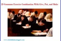 25 Grammar Exercise Combination With Give, Put, and Make