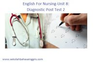 English For Nursing-Unit 8: Diagnostic Post Test 2