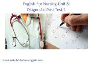 English For Nursing-Unit 8: Diagnostic Post Test 2