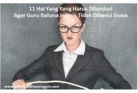 11 Hal Yang Yang Harus Dihindari Agar Guru Bahasa Inggris Tidak Dibenci Siswa