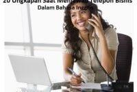 20 Ungkapan Saat Menjawab Telepon Bisnis Dalam Bahasa Inggris