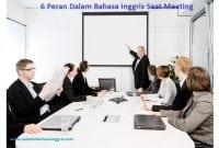 6 Peran Dalam Bahasa Inggris Saat Meeting Di Sebuah Kantor+Deskripsinya