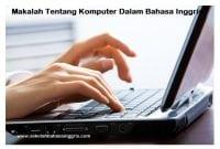 55 Contoh Makalah Tentang Komputer Dalam Bahasa Inggris