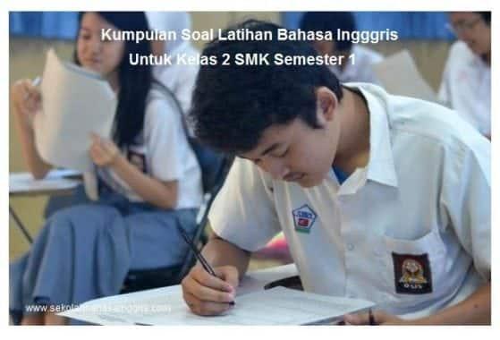 4 Task Kumpulan Soal Latihan Bahasa Ingggris Untuk Kelas 2 SMK Semester 1
