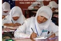 Soal Latihan Kerja Siswa (LKS) Ke-2 Bahasa Inggris Kelas 2 SMK Semester 1