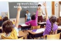 100 Word's Box Games Bahasa Inggris Untuk Anak-Anak