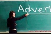 Jenis – Jenis Adverb Atau Kata Keterangan Dalam Bahasa Inggris Terlengkap