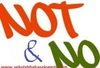 Perbedaan No & Not Dalam Bahasa Inggris