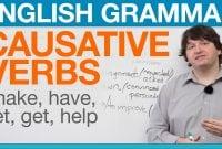 """Materi Causative Verb, Pengertian, Rumus dan Contoh Kalimat Dan Soal """"LENGKAP"""""""