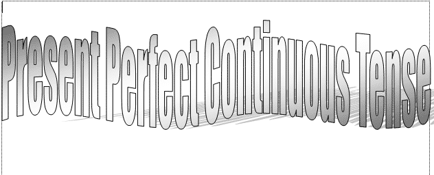 Rumus Present Perfect Continuous Tense, Pengertian, Dan Contoh Kalimatnya Lengkap