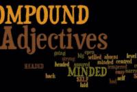 Pengertian, Pola Dan Contoh Kalimat Compound Adjective Dalam Bahasa Inggris