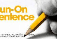 Pengertian, Aturan Dan Penjelasan Run-On Sentence Serta Contoh Dalam Kalimat Bahasa Inggris