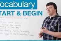 Pengertian Dan Perbedaan Begin vs Start serta Penggunaan dan Contoh dalam Bahasa Inggris