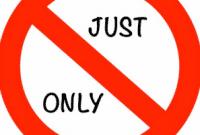 """Perbedaan, Penggunaan Dan Penjelasan """"Just vs Only"""" Beserta Contoh Dalam Kalimat Bahasa Inggris"""