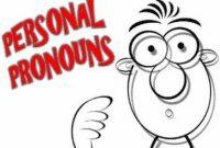 """Pengertian, Bentuk, Fungsi """"Personal Pronoun"""" Beserta Contoh Dalam Kalimat"""