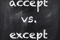 """Perbedaan Dan Contoh Kalimat """"Accept vs Except"""" Dalam Bahasa Inggris"""