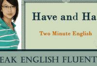 6 Fungsi Have Dan Has Dalam Bahasa Inggris Beserta Penjelasannya