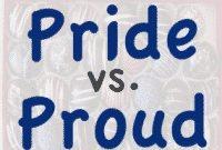 """""""Proud vs Pride"""" : Penjelasan Dan Contoh Kalimat Lengkap Dalam Bahasa Inggris"""