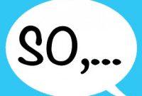 """""""So vs So-So"""" : Perbedaan Dan Penjelasan Lengkapnya Dalam Bahasa Inggris"""