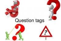 35 Contoh Kalimat Question Tags Dalam Bahasa Inggris Beserta Arti